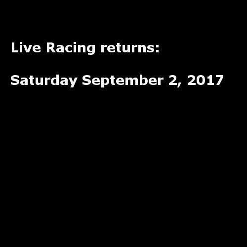 Live Racing returns Sep. 2
